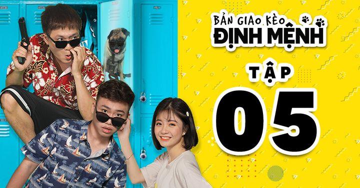 BẢN GIAO KÈO ĐỊNH MỆNH - Tập 5 - Lê La, Tuấn Cry, Linh Zuto | Phim Trinh Thám Hay Nhất